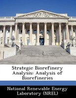 Strategic Biorefinery Analysis: Analysis Of Biorefineries