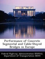Performance Of Concrete Segmental And Cable-stayed Bridges In Europe