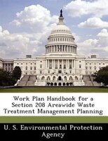 Work Plan Handbook For A Section 208 Areawide Waste Treatment Management Planning
