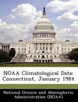 Noaa Climatological Data: Connecticut, January 1984