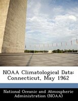 Noaa Climatological Data: Connecticut, May 1962