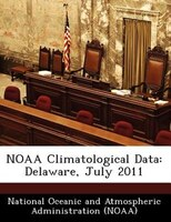 Noaa Climatological Data: Delaware, July 2011