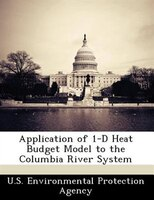 Application Of 1-d Heat Budget Model To The Columbia River System