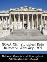 Noaa Climatological Data: Delaware, January 1997