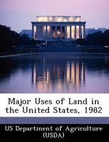 Major Uses Of Land In The United States, 1982