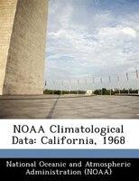 Noaa Climatological Data: California, 1968
