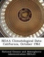 Noaa Climatological Data: California, October 1961