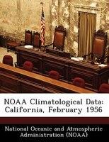 Noaa Climatological Data: California, February 1956