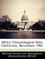 Noaa Climatological Data: California, November 1961