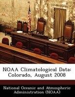 Noaa Climatological Data: Colorado, August 2008