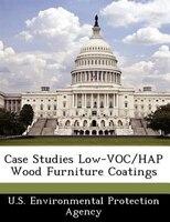 Case Studies Low-voc/hap Wood Furniture Coatings