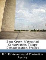 Bean Creek Watershed Conservation Tillage Demonstration Project