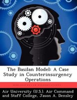 The Basilan Model: A Case Study In Counterinsurgency Operations