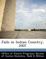 Jails In Indian Country, 2007