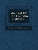 Journal Of The Franklin Institute...