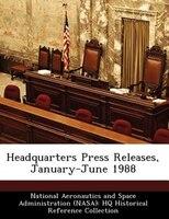 Headquarters Press Releases, January-june 1988
