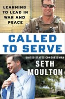 Called To Serve: Learning To Lead In War And Peace