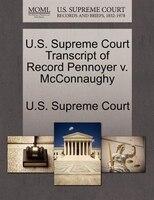 U.s. Supreme Court Transcript Of Record Pennoyer V. Mcconnaughy