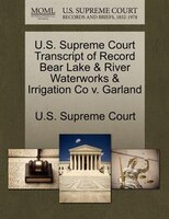 U.s. Supreme Court Transcript Of Record Bear Lake & River Waterworks & Irrigation Co V. Garland