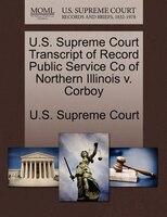 U.s. Supreme Court Transcript Of Record Public Service Co Of Northern Illinois V. Corboy