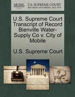 U.s. Supreme Court Transcript Of Record Bienville Water-supply Co V. City Of Mobile