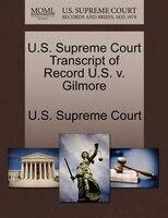 U.s. Supreme Court Transcript Of Record U.s. V. Gilmore