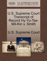 U.s. Supreme Court Transcript Of Record Hy-yu-tse-mil-kin V. Smith