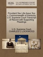 Provident Sav Life Assur Soc V. Commonwealth Of Kentucky U.s. Supreme Court Transcript Of Record With Supporting Pleadings