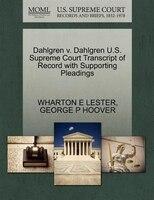 Dahlgren V. Dahlgren U.s. Supreme Court Transcript Of Record With Supporting Pleadings