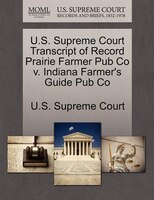 U.s. Supreme Court Transcript Of Record Prairie Farmer Pub Co V. Indiana Farmer's Guide Pub Co