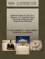 National Paper & Type Co V. Bowers U.s. Supreme Court Transcript Of Record With Supporting Pleadings