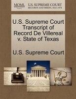 U.s. Supreme Court Transcript Of Record De Villereal V. State Of Texas