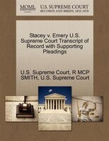 Stacey V. Emery U.s. Supreme Court Transcript Of Record With Supporting Pleadings