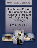 Houghton V. Enslen U.s. Supreme Court Transcript Of Record With Supporting Pleadings