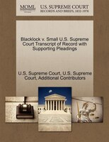 Blacklock V. Small U.s. Supreme Court Transcript Of Record With Supporting Pleadings