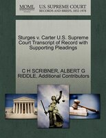 Sturges V. Carter U.s. Supreme Court Transcript Of Record With Supporting Pleadings