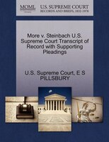 More V. Steinbach U.s. Supreme Court Transcript Of Record With Supporting Pleadings
