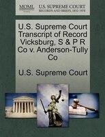 U.s. Supreme Court Transcript Of Record Vicksburg, S & P R Co V. Anderson-tully Co