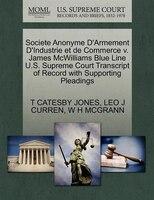 Societe Anonyme D'armement D'industrie Et De Commerce V. James Mcwilliams Blue Line U.s. Supreme Court