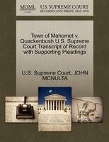 Town Of Mahomet V. Quackenbush U.s. Supreme Court Transcript Of Record With Supporting Pleadings