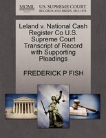 leland national cash register supreme court transcript recor