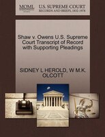 Shaw V. Owens U.s. Supreme Court Transcript Of Record With Supporting Pleadings