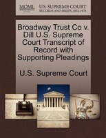 Broadway Trust Co V. Dill U.s. Supreme Court Transcript Of Record With Supporting Pleadings
