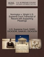 Norrington V. Wright U.s. Supreme Court Transcript Of Record With Supporting Pleadings