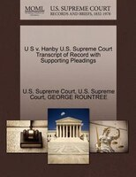 U S V. Hanby U.s. Supreme Court Transcript Of Record With Supporting Pleadings