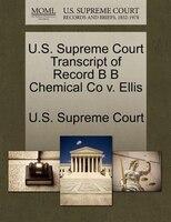 U.s. Supreme Court Transcript Of Record B B Chemical Co V. Ellis