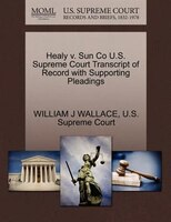 Healy V. Sun Co U.s. Supreme Court Transcript Of Record With Supporting Pleadings