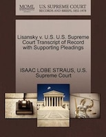 Lisansky V. U.s. U.s. Supreme Court Transcript Of Record With Supporting Pleadings