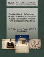 First Nat Bank Of Cleveland, Ohio V. Shedd U.s. Supreme Court Transcript Of Record With Supporting Pleadings