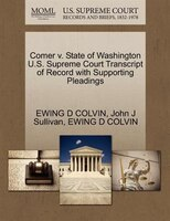 Comer V. State Of Washington U.s. Supreme Court Transcript Of Record With Supporting Pleadings